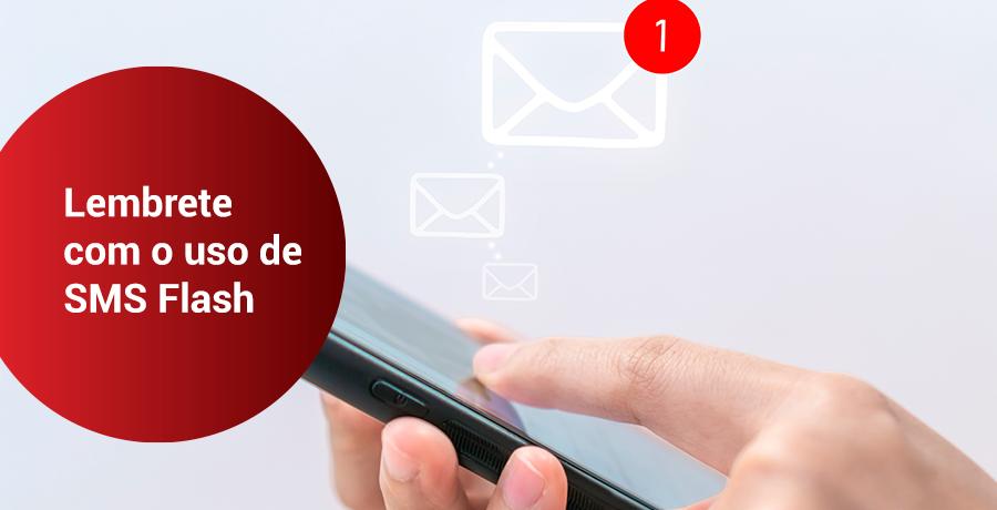 lembrete de agendamentos com o uso de sms flash para os clientes.