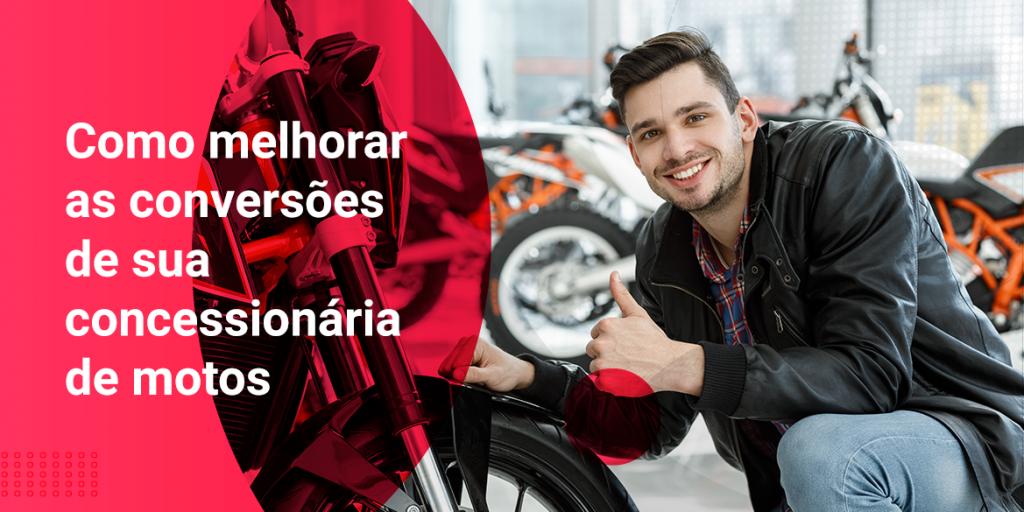 Como melhorar as conversões de sua concessionária de motos